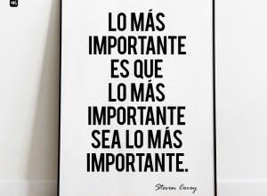 cartel que dice. lo más importante es que lo más importante sea lo más importante